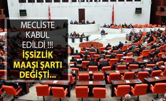 Mecliste Kabul Edildi! İşsizlik Maaşı Şartı Değişti! İşsizlik Maaşı Nasıl Alınır?