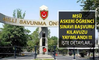Milli Savunma Üniversitesi (MSÜ) Askeri Öğrenci Sınavı Başvuru Kılavuzu Yayımlandı! MSÜ Askeri Öğrenci