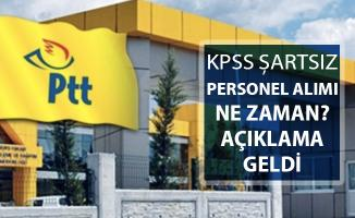 PTT KPSS Şartsız Personel Alımı