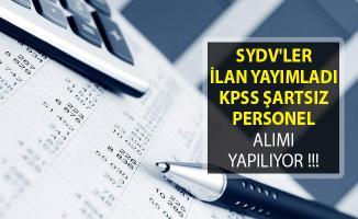 SYDV'ler İlan Yayımladı! KPSS Şartsız Personel Alımı Yapılıyor