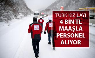 Türk Kızılayı En Az 4 Bin TL Maaşla Personel Alımı Yapılıyor