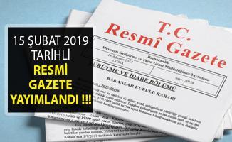 15 Şubat 2019 Tarihli ve 30687 Sayılı Resmi Gazete Yayımlandı!