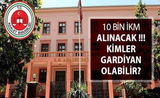 Adalet Bakanlığı 10 Bin Gardiyan Alımı Başvuruları Ne Zaman Başlayacak?