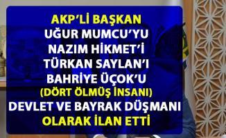 AKP'li Bursa Belediye Başkanı Alinur Aktaş, Nazım Hikmet dahil O isimleri Devlet ve Bayrak Düşmanı ilan etti