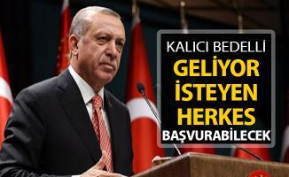 Cumhurbaşkanı Erdoğan'dan Açıkladı: Kalıcı Bedelli Geliyor (İsteyen Herkes Bedelli Askerliğe Başvurabilecek)