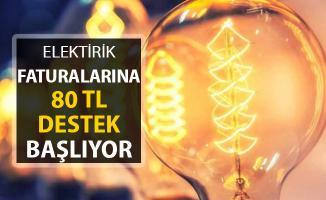 Elektrik Faturasına 80 TL Destek Başlıyor