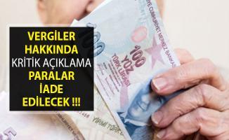 Flaş Açıklama Geldi! KDV'ler Hakkında Kritik Açıklama Paralar İade Edilecek