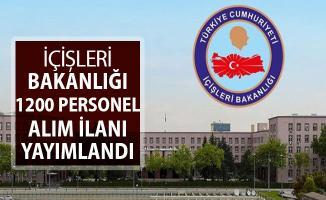 İçişleri Bakanlığı 1200 Kamu Personeli Alımı Başvuruları Başladı