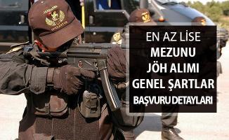 Jandarma Uzman Erbaş Alacak ! İşte JÖH Alımı Genel Şartları ve Başvuru İşlemleri