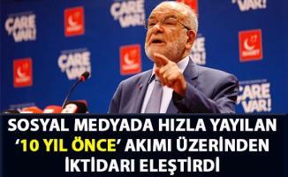 Karamollaoğlu, sosyal medyada hızla yayılan '10 yıl önce' akımı üzerinden iktidarı eleştirdi