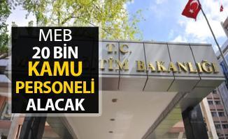 Milli Eğitim Bakanlığı (MEB) 20 Bin Kamu Personeli Alımı Yapacak