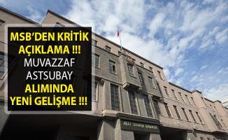 Milli Savunma Bakanlığı Muvazzaf Astsubay Alımında Yeni Gelişme! Duyuru Yayımlandı!