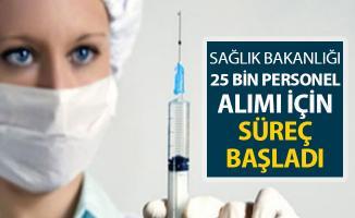 Sağlık Bakanlığı 25 Bin Personel Alımı İçin Süreç Başladı