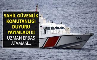Sahil Güvenlik Komutanlığından Flaş Duyuru! Uzman Erbaş Atamalarında Yeni Gelişme!