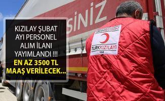 Türk Kızılayı Şubat Dönemi Personel Alım İlanı Yayımlandı! (En Az 3 Bin 500 TL Maaş İmkanı)