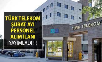 Türk Telekom'dan Şubat Ayı Personel Alım İlanı Yayımlandı! (Tecrübeli ve Tecrübesiz)