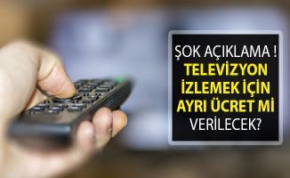TV Yayınları Ücretli Mi Oluyor? Televizyon İzlemek İçin Ayrı Ücret Mi Verilecek?