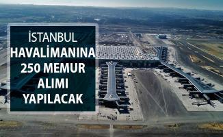 Yeni Havalimanı İçin 250 Memur Alınıyor