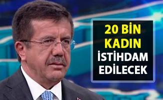 20 Bin Kadın personel alımı yapılacak!. Zeybekçi'nin kadının istihdamına yönelik projesi!..