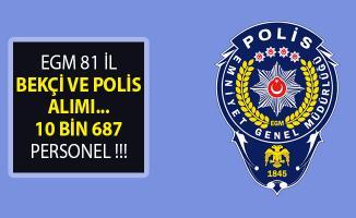 81 İl Bekçi ve Polis Alımı- EGM 10 Bin 687 Personel Alımı Yapıyor- 24. Dönem POMEM- 8 Bin Bekçi Alımı