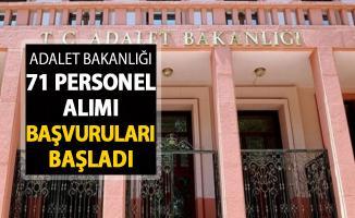 Adalet Bakanlığı 71 Kamu Personeli Alımı Başvuruları Başladı ! En Az Lise Mezunu