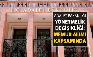 Adalet Bakanlığı Memur Alımı Sınav Atama ve Nakil Yönetmeliği Değişti