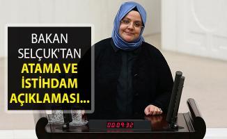 Aile ve Çalışma Bakanı Selçuk'tan Atama ve İstihdam Açıklaması