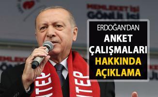 Anket Çalışmaları Hakkında Cumhurbaşkanı Erdoğan'dan Açıklama