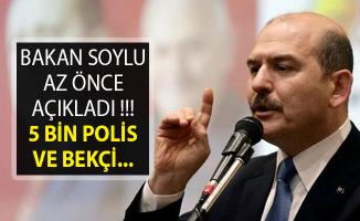 Bakan Soylu'dan 5 Bin Polis ve Bekçi Açıklaması- Bakan Soylu Polis Alımı Açıklaması