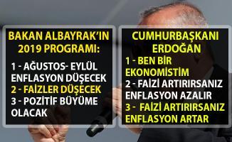 Cumhurbaşkanı Erdoğan ve Berat Albayrak'ın ekonomi değerlendirmesi çakıştı!