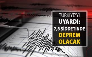 Deprem Tahmincisi Türkiye'yi Uyardı ! 7.8 Şiddetinde Deprem Olacak