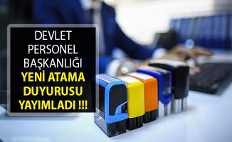 Devlet Personel Başkanlığı (DPB) Yeni Atama Duyurusu Yayımladı- DPB Atama Duyurusu