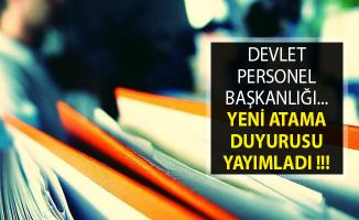 Devlet Personel Başkanlığı (DPB) Yeni Atama Duyurusu Yayımlandı- DPB Atama Duyurusu
