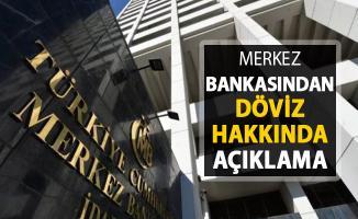 Döviz Kuru Hakkında Merkez Bankasından Açıklama