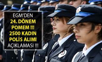 EGM'den 24. Dönem POMEM Polis Alımı Duyurusu- EGM POMEM 2 Bin 500 Kadın Polis Alımı
