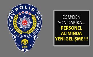 Emniyet Genel Müdürlüğü (EGM) Son Dakika Duyurusu Personel Alımı Sonuçları Açıklandı- EGM Personel Alımı