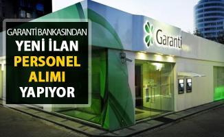Garanti Bankasından Yeni İlanlar Yayımlandı ! Banka Personeli Alınıyor