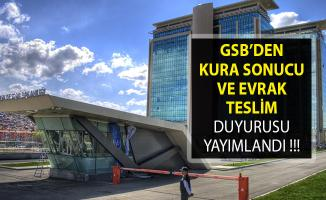 GSB Kura Sonuçları ve Evrak Teslim Tarihi Hakkında Son Dakika Duyurusu!