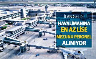 İlan İŞKUR'da Yayımlandı ! Havalimanına Memur Alımı Yapılıyor