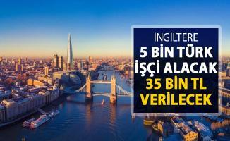 İngiltere 5 Bin Türk İşçi Alacak ! 35 Bin TL Maaş Verilecek