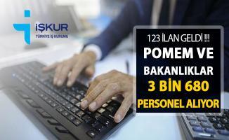 İŞKUR'da 123 İlan Yayımlandı ! POMEM ve Bakanlıklar 3 Bin 680 Kamu Personeli Alımı Yapıyor