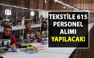 İŞKUR'da tekstil sektöründe çalışacak 615 personel alımı için iş ilanları yayınlandı!..