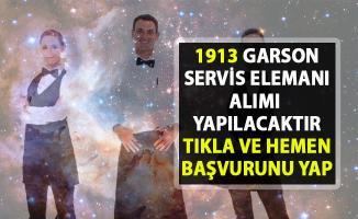 İŞKUR personel alımı iş ilanları! 1913 garson servis elemanı alınacaktır!.