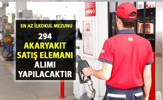 İŞKUR tarafından 294 akaryakıt satış elemanı alımı iş ilanları yayınlandı!..