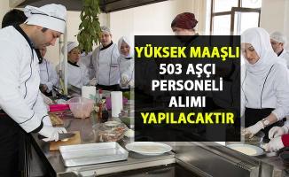 İŞKUR tarafından 503 aşçı alımı işin iş ilanları yayınlandı!..
