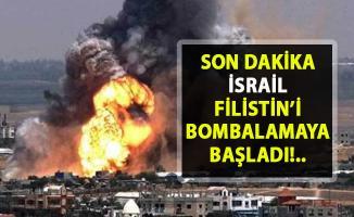 İsrail Gazze kentine büyük saldırı düzenledi!. İsrail Filistin'i bombalamaya başladı!..