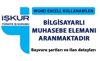 İstanbul'da bilgisayarlı muhasebe elamanı iş ilanları! İŞKUR tarafından özel şirket elamanı alınacaktır!..