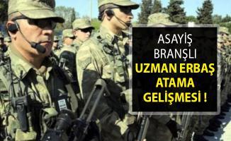 Jandarma Genel Komutanlığından Asayiş Branşlı Uzman Erbaş Atama Gelişmesi!