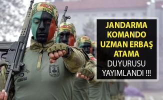 Jandarma Komando Uzman Erbaş Atama Duyurusu Yayımlandı- Jandarma Komando Asayiş