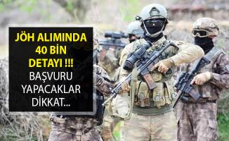 Jandarma Özel Harekat (JÖH) Alımı- JÖH Alımı 2019- JÖH Alımı Başvuru Tarihleri- JÖH Alımı Şartları